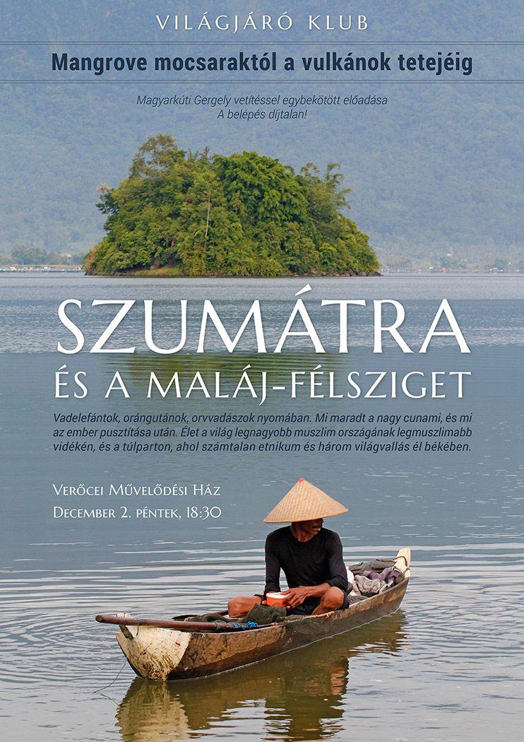 Szumátra és Malajzia